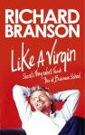 "BOOK REVIEW: ""Like a Virgin Secrets They Won't Teach You at Business School"" by Sir Richard Branson (2012)"