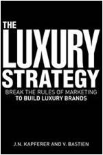 Luxury strategies