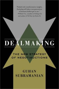 Dealmaking: The New Strategy of Negotiauctions by Guhan Subramanian