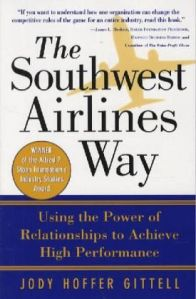 "BOOK REVIEW: ""The Southwest Airlines Way"" by Jody Hoffer Gittell"