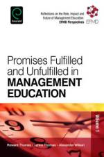Promises Fulfilled and Unfulfilled in Management Education