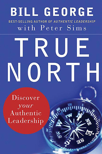 Book Review True North Discover Your Authentic Leadership By