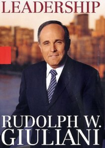 "BOOK REVIEW: ""Leadership"" by Rudolph W. Giuliani (2003)"